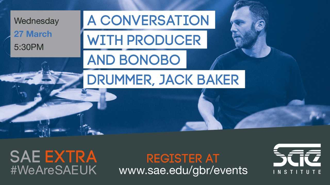 SAE London to host interview and Q&A with Bonobo drummer Jack Baker